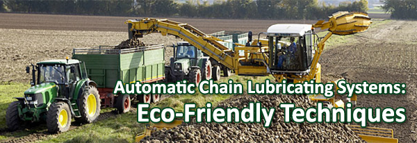 Automatic Chain Lubricating Systems - Eco-Friendly Techniques